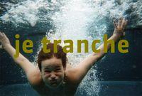 3_je_tranche