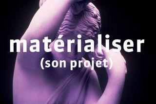 Matérialiser
