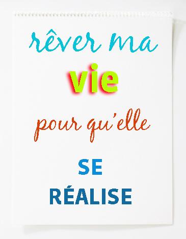 Rêver_ma_vie3