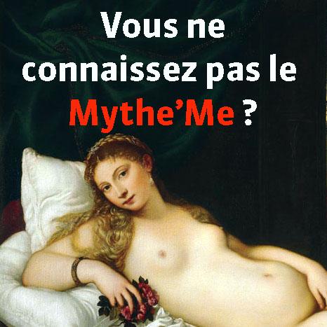 Connaître_mythe_me