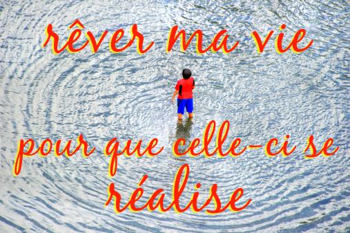 Rêver_ma_vie