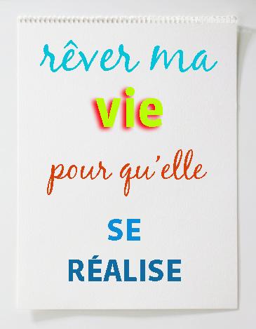 Rêver_ma_vie2