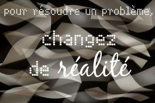 Changer_de_réalité